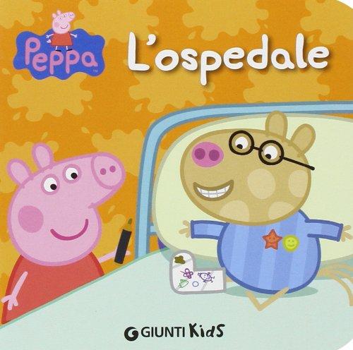 9788809791732: L'ospedale. Peppa Pig