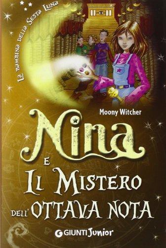 9788809791800: Nina e il mistero dell'ottava nota