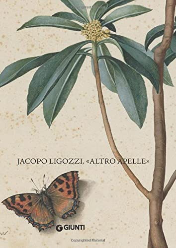 9788809792081: Jacopo Ligozzi altro Apelle. Ediz. Italiana e inglese