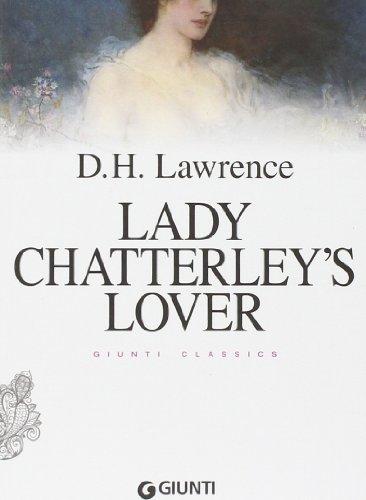 Lady Chatterley's lover: Lawrence, David Herbert