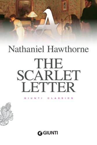 nathanial hawthorne and the scarlet letter The scarlet letter (paperback) by nathanial hawthorne and a great selection of similar used, new and collectible books available now at abebookscom.