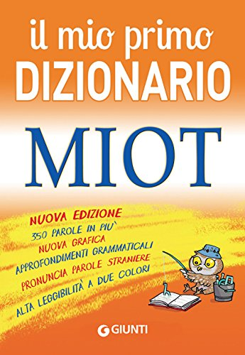 9788809793422: Il mio primo dizionario. MIOT
