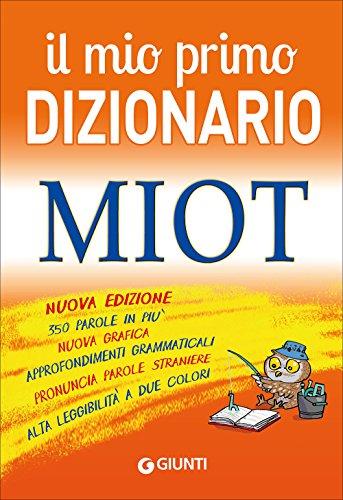 9788809793439: Il mio primo dizionario. MIOT