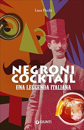 9788809796034: Negroni cocktail. Una leggenda italiana