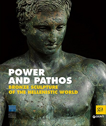 9788809803374: Power and pathos. Bronze sculpture of the hellenistic world