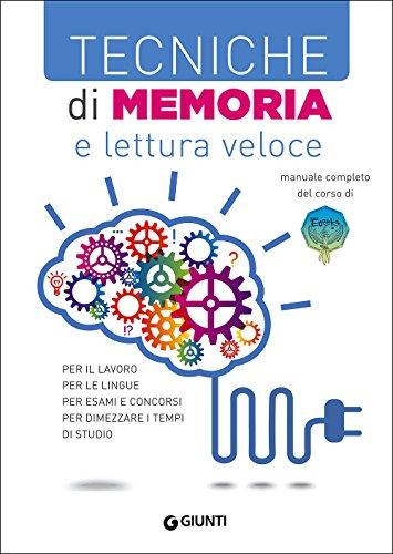 Tecniche di memoria e lettura veloce: Maurizio Possenti; Paola