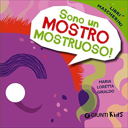 9788809808935: Sono un mostro mostruoso! Libri mascherini
