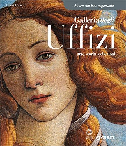 9788809809505: Galleria degli Uffizi. Arte, storia, collezioni