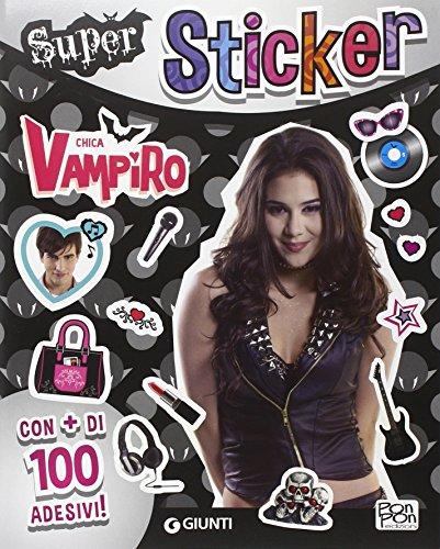 9788809810631: Super sticker. Chica Vampiro