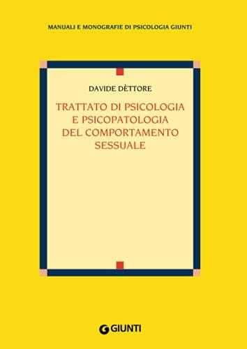 9788809815209: Trattato di psicologia e psicopatologia del comportamento sessuale