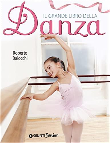 9788809817036: Il grande libro della danza