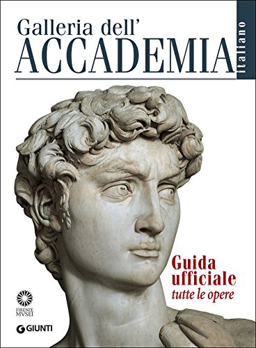 9788809818040: Galleria dell'Accademia. Guida ufficiale. Tutte le opere (Guide uff. musei fiorentini. Complete)