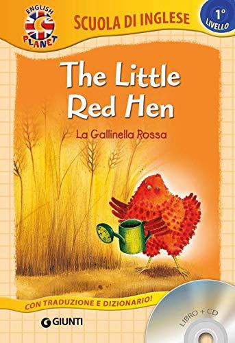 9788809818231: The little red hen-La gallinella rossa. Ediz. bilingue. Con CD Audio [Lingua inglese]