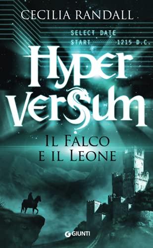 9788809818798: Il falco e il leone. Hyperversum: 2 (Waves)