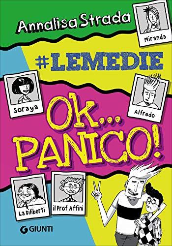 9788809819641: Ok... panico! #le Medie