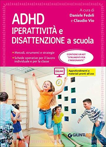 9788809819924: ADHD. Iperattività e disattenzione a scuola: 1