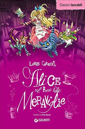 9788809824201: Alice nel paese delle meraviglie-Alice attraverso lo specchio (Classici tascabili)