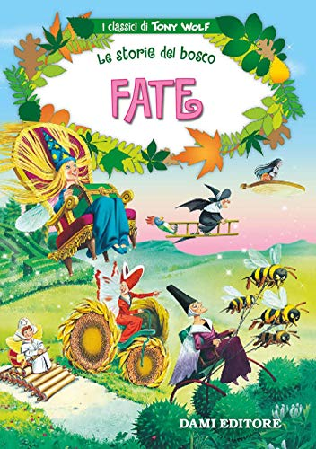 9788809824522: Fate. Le storie del bosco. Ediz. illustrata