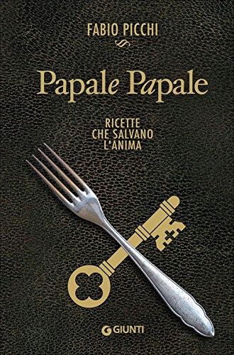 9788809828247: FABIO PICCHI - PAPALE PAPALE.