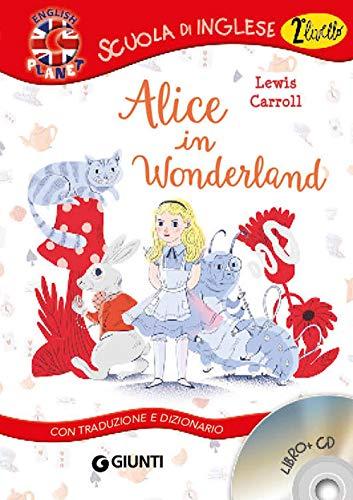 9788809829527: Alice in Wonderland. Con traduzione e dizionario. Con CD Audio [Lingua inglese]