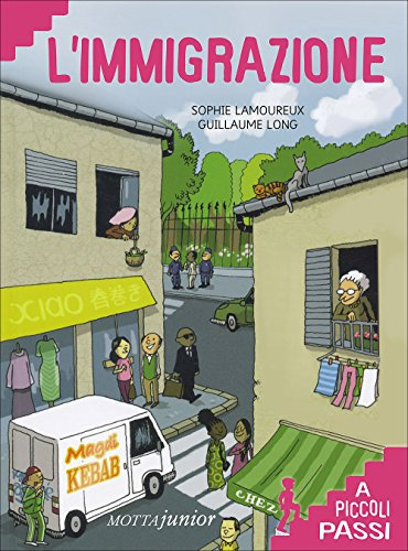 L immigrazione a piccoli passi (Paperback): Sophie Lamoureux