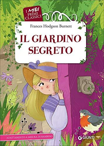 9788809841840: Il giardino segreto (I miei primi classici)