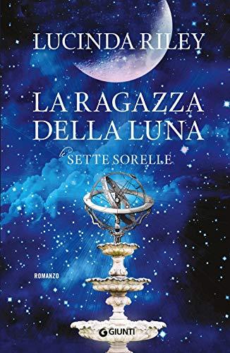 9788809843493: La ragazza della luna. Le sette sorelle