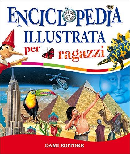 9788809848160: Enciclopedia illustrata per ragazzi: 1