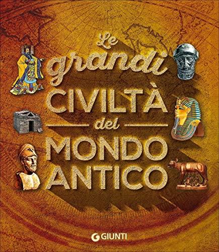 9788809858138: Le grandi civiltà del mondo antico