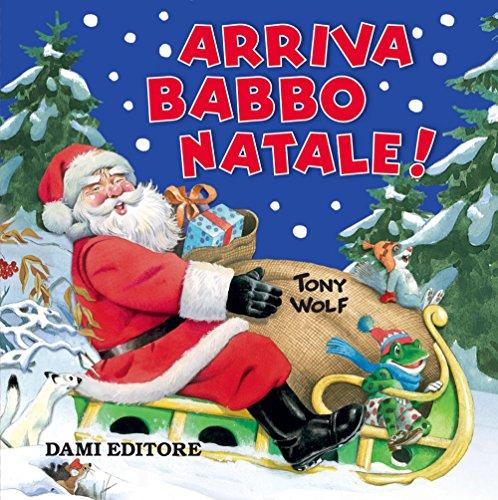 9788809858657: Arriva Babbo Natale!