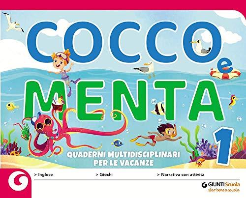 9788809861473: Cocco e Menta. Quaderni multidisciplinari per le vacanze. Per la Scuola elementare. Con Libro: Il gabbiano Gaetano (Vol. 1)