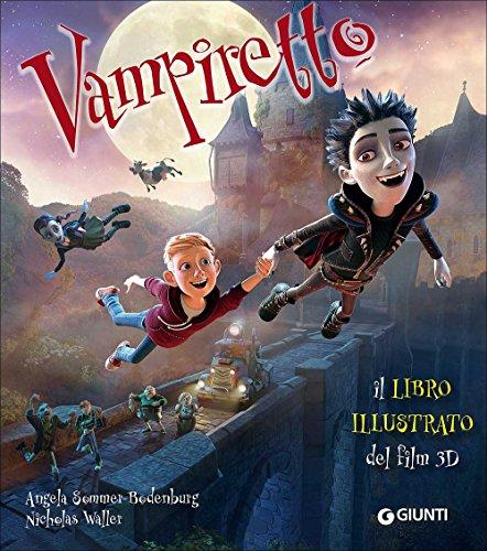 9788809861633: Vampiretto. Il libro illustrato del film 3D. Ediz. a colori