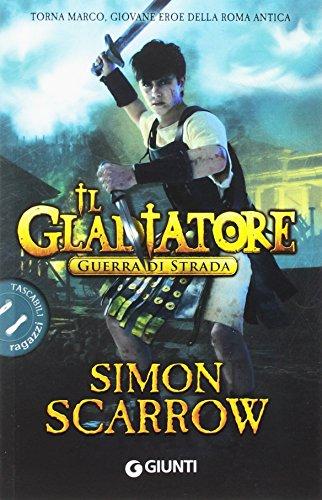 9788809862142: Guerra di strada. Il gladiatore