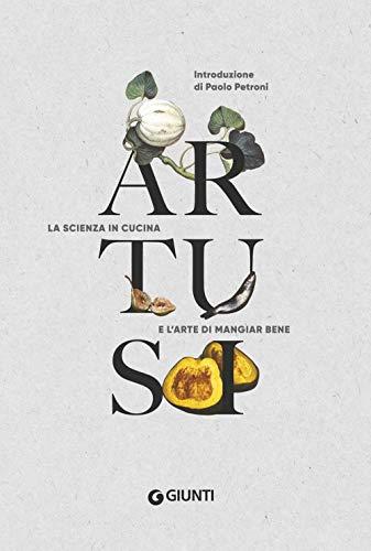 9788809866294: Artusi. La scienza in cucina e l'arte di mangiar bene