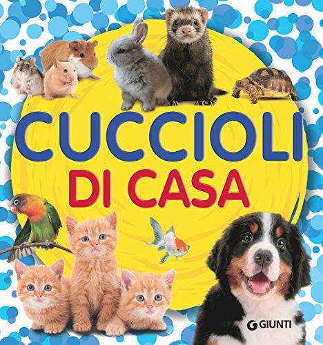 CUCCIOLI DI CASA: AA.VV.