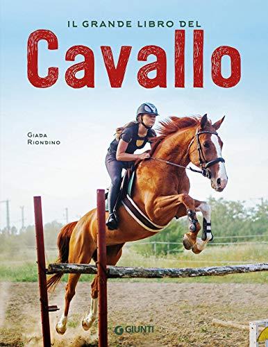 9788809878716: Il grande libro del cavallo. Nuova ediz.