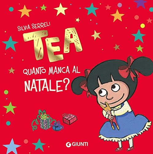 9788809898783: Quanto manca al Natale? Tea. Ediz. a colori
