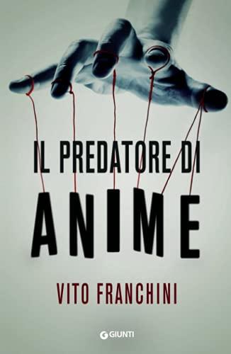9788809900370: Il predatore di anime