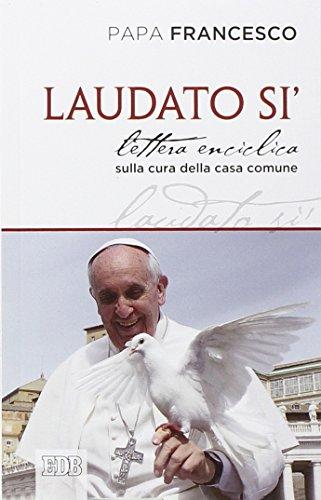9788810113370: Laudato si'. Lettera enciclica sulla cura della casa comune (Documenti ecclesiali)