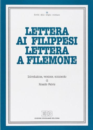 9788810206195: Lettera ai filippesi. Lettera a Filemone. Introduzione, versione, commento