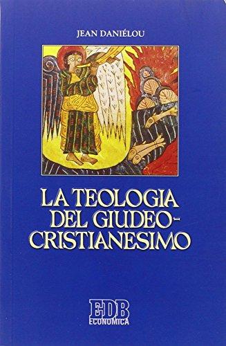 9788810215326: La teologia del giudeo-cristianesimo