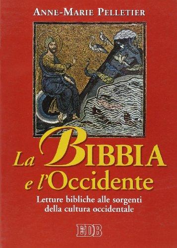 9788810241028: La Bibbia e l'Occidente. Letture bibliche alle sorgenti della cultura occidentale