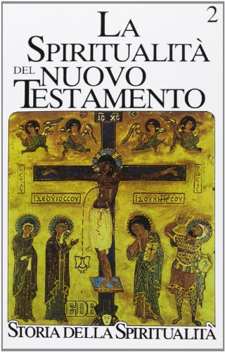La spiritualit? del Nuovo Testamento: G. Barbaglio