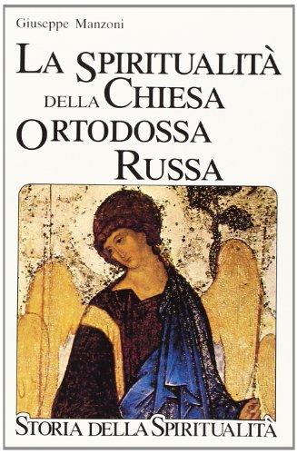 9788810304259: La spiritualita della Chiesa ortodossa russa (Storia della spiritualita) (Italian Edition)