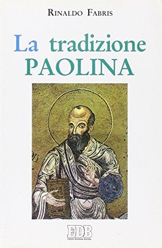 9788810402610: La tradizione paolina