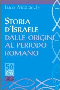 9788810410073: Storia d'Israele dalle origini al periodo romano