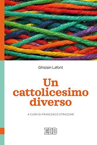 9788810413074: Un cattolicesimo diverso
