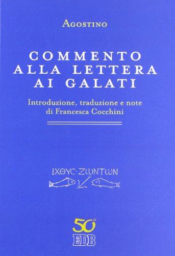 9788810453087: Commento alla Lettera ai Galati (Primi secoli)