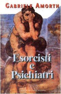 9788810521045: Esorcisti e psichiatri (Fede e vita)