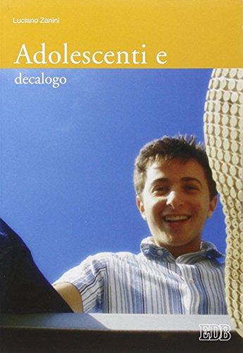 Adolescenti e decalogo: Luciano Zanini